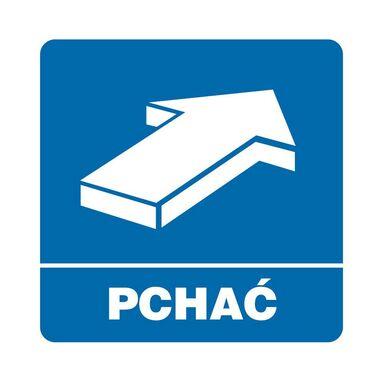 Znak informacyjny PCHAĆ 10.5 x 10.5 cm