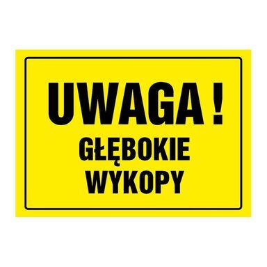 Znak informacyjny UWAGA GŁĘBOKIE WYKOPY