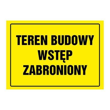 Znak informacyjny TEREN BUDOWY WSTĘP WZBRONIONY wys. 0.2 cm