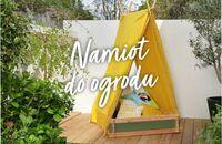 Namiot do ogrodu, który zachwyci najmłodszych