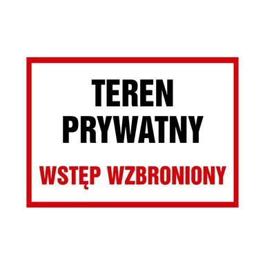 Znak informacyjny TEREN PRYWATNY 25 x 35 cm