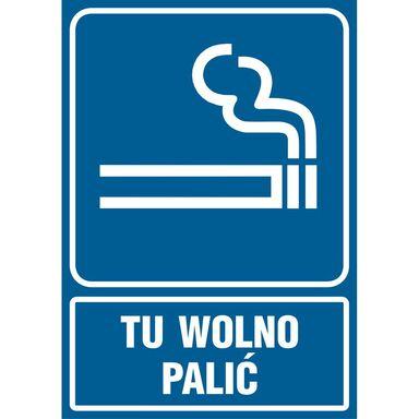 Znak informacyjny TU WOLNO PALIĆ 14.8 x 21 cm