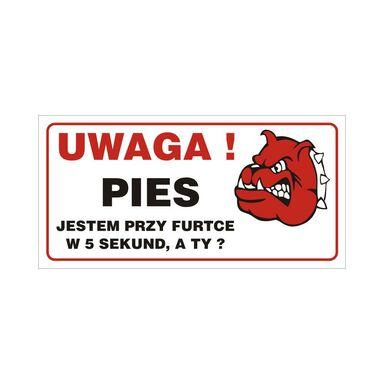 Znak informacyjny UWAGA PIES 12 x 24 cm
